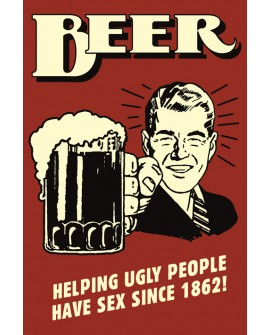 Cartel Cuadro de Cerveza Beer Helping Ugly People - Humor Ingles Home