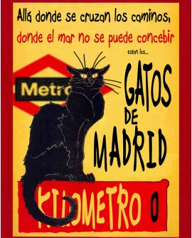 Tony Polonio - Gatos de Madrid Cartel de España Kilometro cero Chat Noir Home