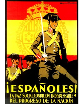 Cartel Clasico España. La Guardia Civil y la Paz Social Indispensable Home